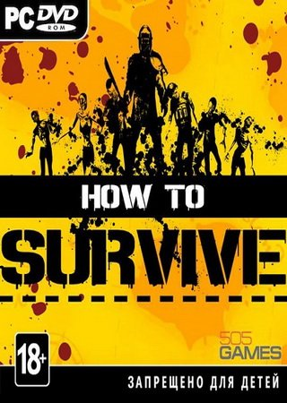 How To Survive (2014) Скачать Торрент