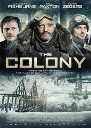 Колония (2013) Скачать Торрент