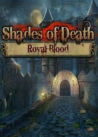 Shades of Death: Royal Blood (2011)