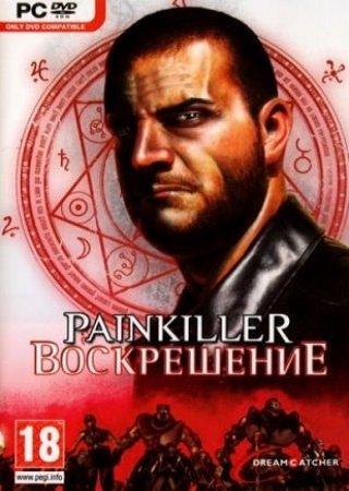 Painkiller: Воскрешение (2010) Скачать Торрент