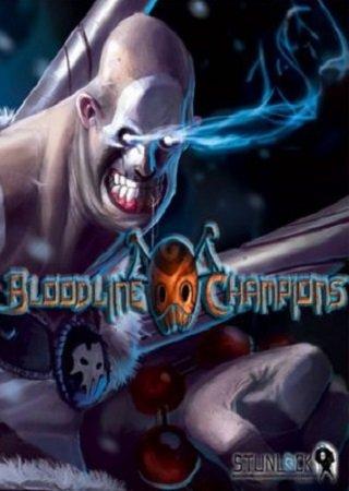 Bloodline Champions (2011) Скачать Торрент