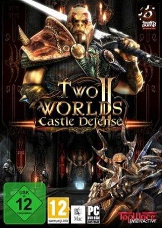 Two Worlds 2: Castle Defense (2011) Скачать Торрент