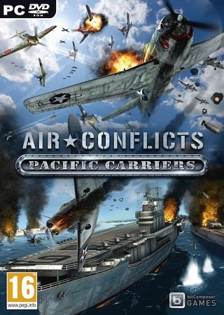 Air Conflicts: Pacific Carriers (2012) Скачать Торрент