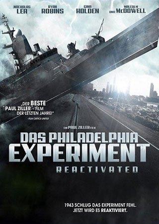 Филадельфийский эксперимент (2012) Скачать Торрент