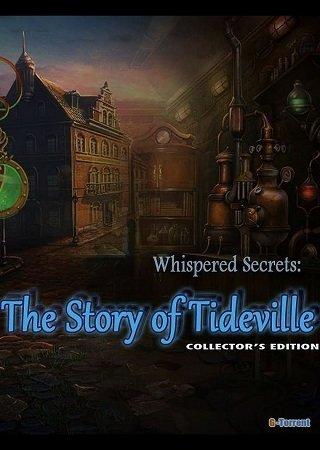 Whispered Secrets: The Story of Tideville CE (2012) Скачать Торрент