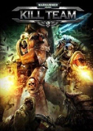 Warhammer 40000: Kill Team (2014) Скачать Торрент