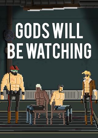 Gods Will Be Watching (2014) Скачать Торрент