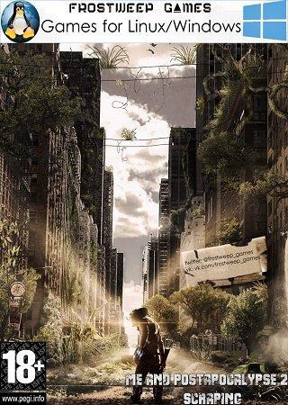 Me and PostApocalypse 2 Scraping (2014) PC Скачать Торрент