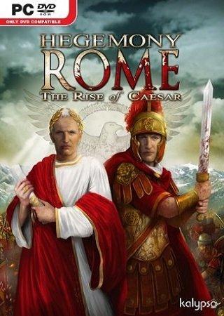 Hegemony Rome: The Rise of Caesar (2014) Скачать Торрент
