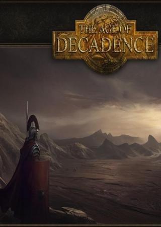 Эпоха упадка / The Age of Decadence [ v.0.8.7.231] (2013) RePack by Alexey Boomburum