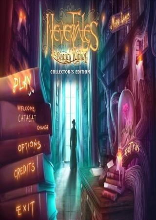 Несказки: Красота Души / Nevertales: The Beauty Within CE (2013) Скачать Торрент