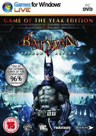 Batman: Arkham Asylum Game of the Year Edition [Steam-R ... Скачать Торрент