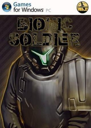 Bionic Soldier (2013) Скачать Торрент