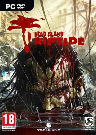 Dead Island: Riptide (2013) PC Скачать Торрент