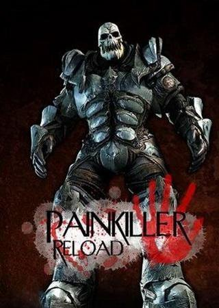 Painkiller: Reload [3.0.1.1a] (2012) Lossless Repack от ... Скачать Торрент