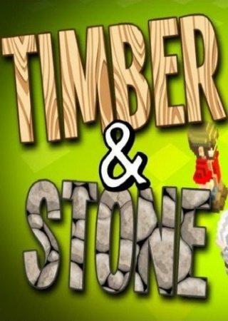 Timber and Stone (2012) Скачать Торрент