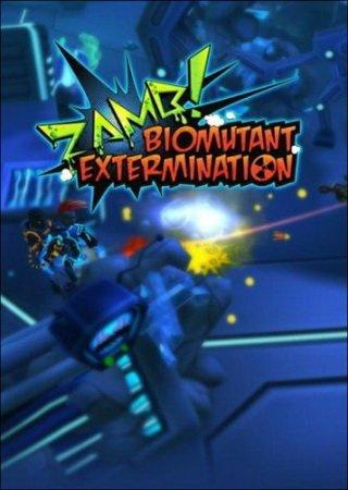 ZAMB! Biomutant Extermination (2014) Скачать Торрент
