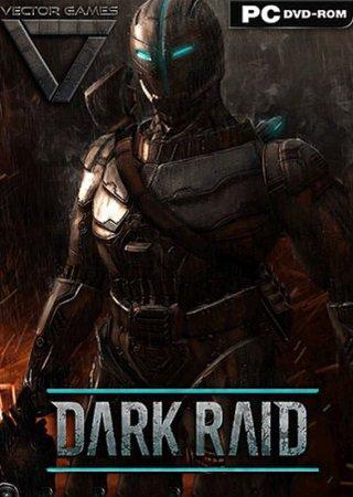 Dark Raid (2014) Скачать Торрент