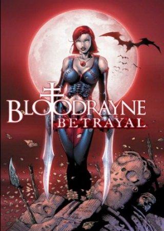 BloodRayne: Betrayal (2014) Скачать Торрент
