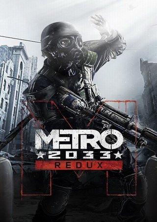 Metro Redux: Dilogy (2014) RePack Скачать Торрент