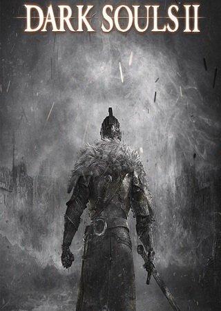 Dark Souls 2 [Update 6 + DLC] (2014) RePack Скачать Торрент