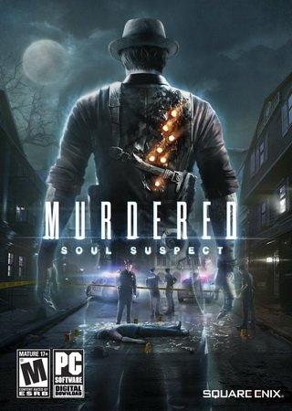 Murdered: Soul Suspect (2014) RePack от xatab Скачать Торрент