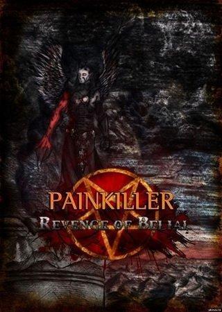 Painkiller: Revenge of Belial (2014) Скачать Торрент