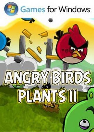 Angry Birds - Plants II (2014) Скачать Торрент