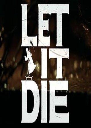 Let It Die (2015) PS4 Скачать Торрент