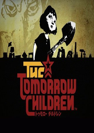 The Tomorrow Children / Дети будущего (2015) PS4