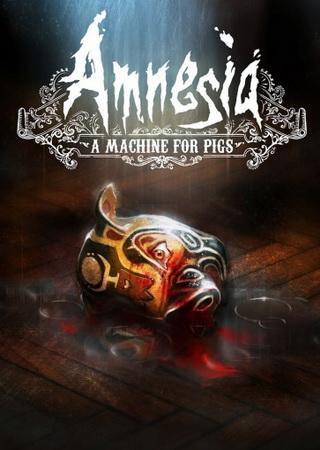 Amnesia: A Machine for Pigs [Update 2] (2013) RePack от z10yded Скачать Торрент