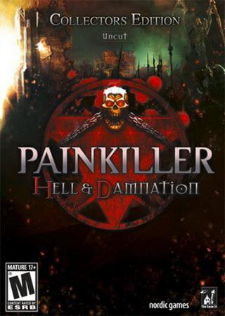 Painkiller: Hell & Damnation - Collector's Edition (2012) RePack от R.G. Механики Скачать Торрент