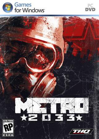 Metro 2033 (2010) RePack от R.G. Механики Скачать Торрент