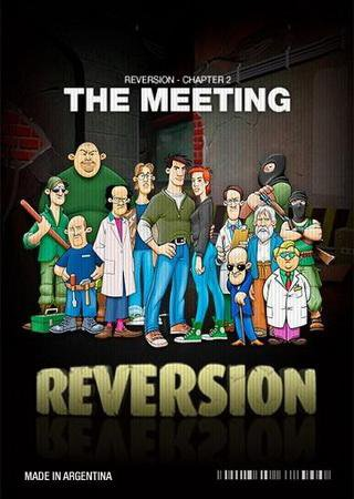 Reversion: The Meeting (2013)