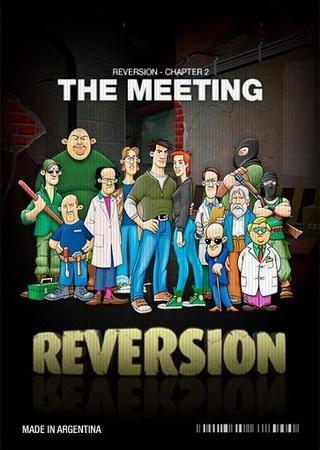Reversion: The Meeting (2013) Скачать Торрент