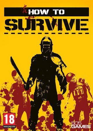 How To Survive (2013) Скачать Торрент