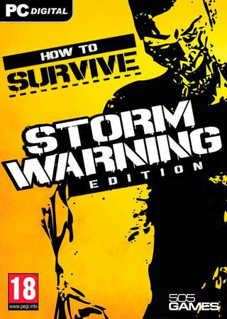 How To Survive - Storm Warning Edition (2013) RePack от R.G. Catalyst