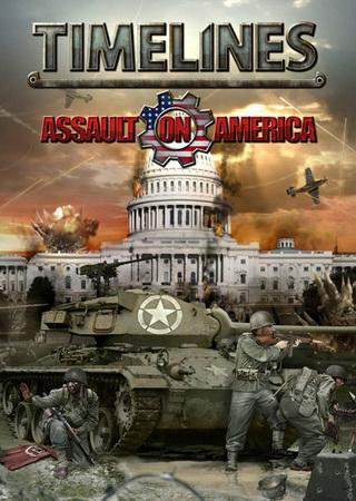 Timelines: Assault on America [v 1.0u4] (2013) RePack о ... Скачать Торрент