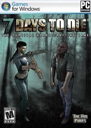 7 Days To Die [Alpha 12.4] (2015) Скачать Торрент