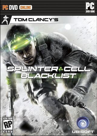Tom Clancy's Splinter Cell: Blacklist (2013) RePack от Fenixx Скачать Торрент