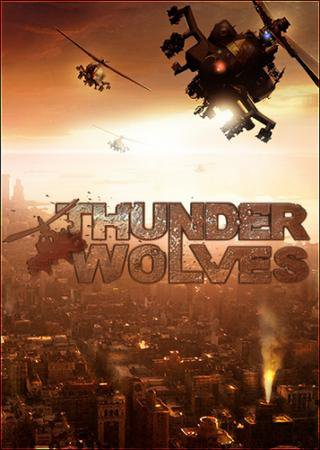 Thunder Wolves (2013) RePack от RELOADED Скачать Торрент