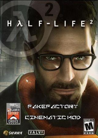 Half-Life 2: Fakefactory - Cinematic Mod [v 1.21] (2013)
