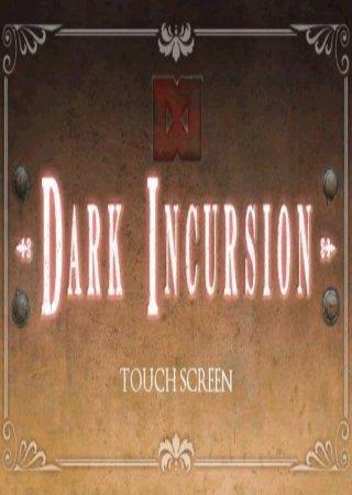 Dark Incursion [v.1.0] (2011) Android Скачать Торрент