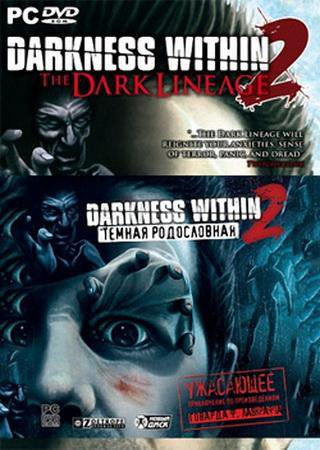 Darkness Within 2: The Dark Lineage (2011) RePack от R.G. NoLimits-Team GameS Скачать Торрент