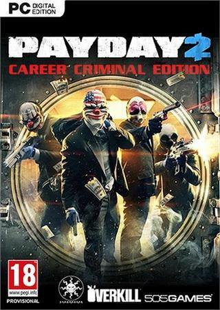 PayDay 2 Career Criminal Edition [v 1.36.5] (2013) Скачать Торрент