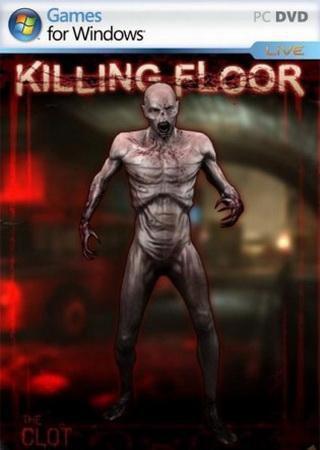 Killing Floor [v 1064] (2009) RePack от xGhost Скачать Торрент