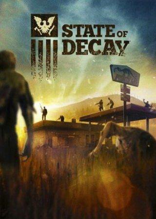 State of Decay [Update 27(17) + 2 DLC] (2013) Steam-Rip ... Скачать Торрент