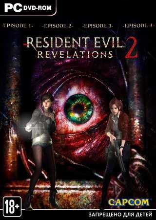 Resident Evil Revelations 2: Episode 1-4 [v 5.0] (2015) ... Скачать Торрент